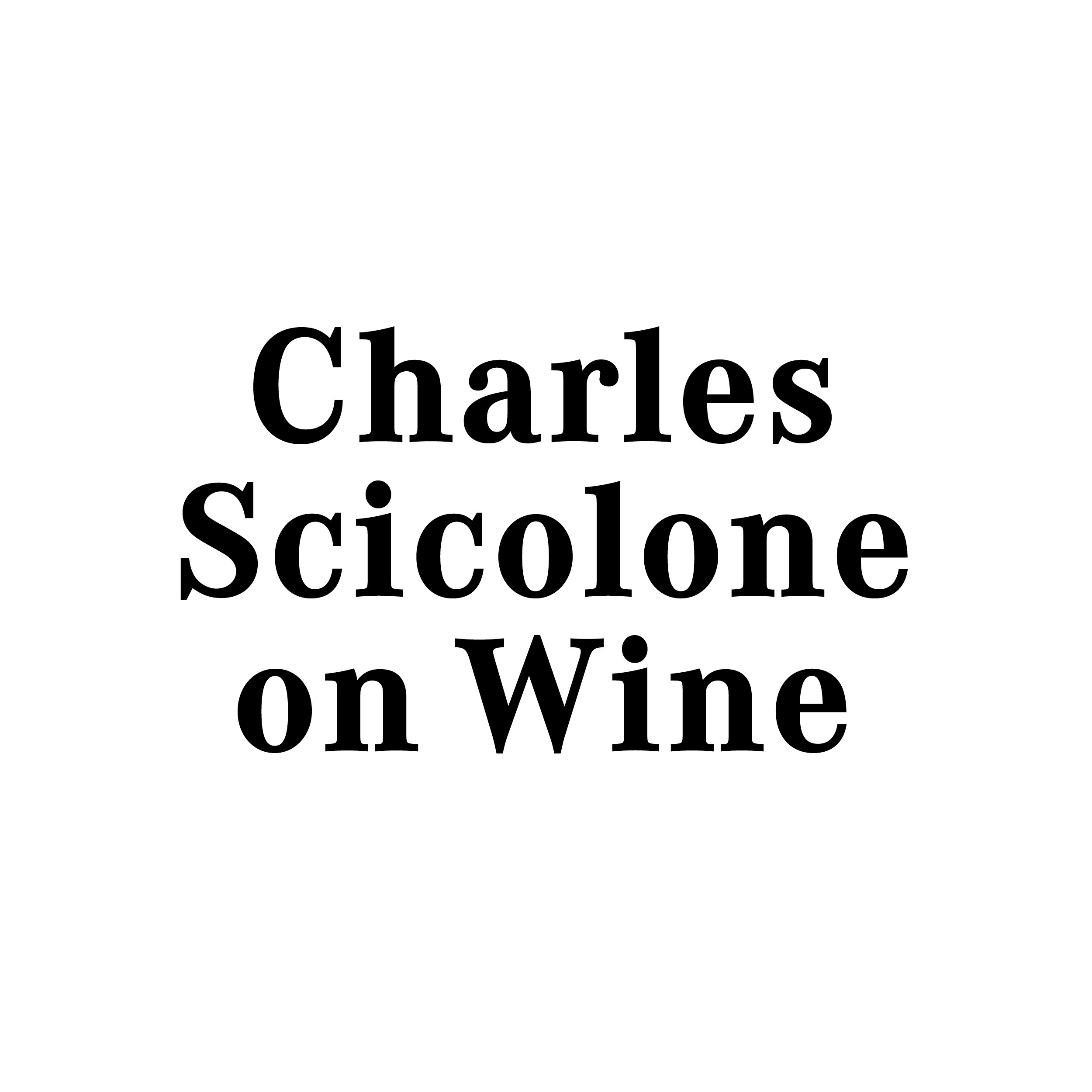 Charles Scicolone on Wine – CHÂTEAU DE CHAUSSE