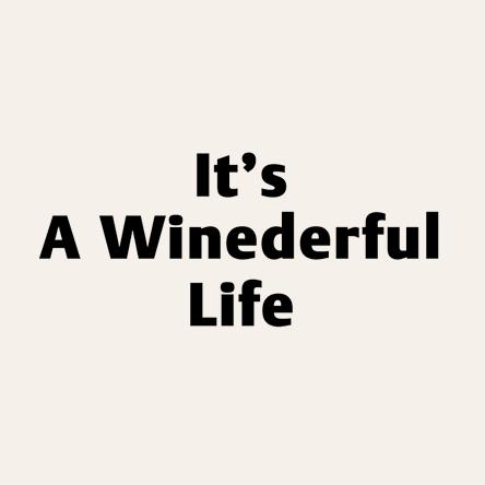 It's a Winederful Life – CHÂTEAU DE CHAUSSE